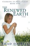 The Renewed Earth (Standing in Holy Places)