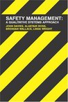 Safety Management: A Quantitative Systems Approach