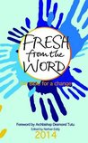 Fresh from the Word 2014: The Bible for a Change