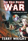 The 13th Power War (The 13th Power Trilogy)