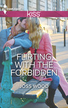 Flirting with the Forbidden (Moreau Siblings #1)