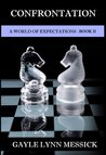 A World of Expectations, Book 2: The Confrontation