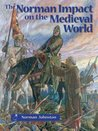 The Norman Impact on the Medieval World