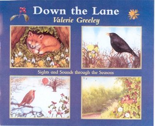 Down the Lane: Sights and Sounds Through the Seasons