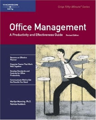 Crisp: Office Management, Revised Edition: A Productivity and Effectiveness Guide (Crish 50-Minute Book)