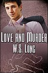 Love and Murder (Love and Murder, #1)