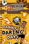 Danny's Daring Days (Topz Secret Diaries)
