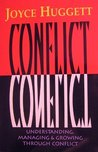 Conflict: Understanding, Managing and Growing Through Conflict