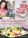 The Hi Lo Cookbook: 60 High Energy Low Fat Recipes