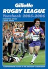 Gillette Rugby League Yearbook 2005 - 2006