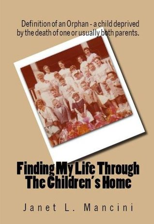 Finding My Life Through The Children's Home