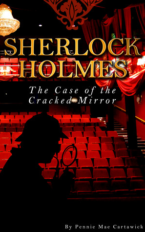 The Case of the Cracked Mirror (Sherlock Holmes)
