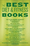 The Best Diet & Fitness Books: Includes Recipes, Fitness Tips, and More to Jumpstart Your Plan
