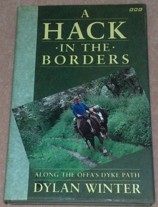 A Hack in the Borders: Along the Offa's Dyke Path