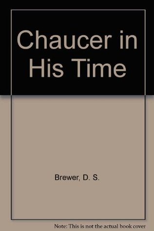 Chaucer In His Time