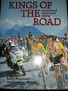 Kings of the Road: A Portrait of Racers and Racing