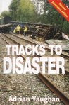 Tracks to Disaster