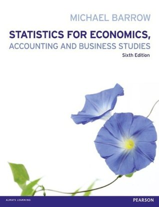 Statistics for Economics, Accounting and Business Studies with MyMathLab Global Access Card