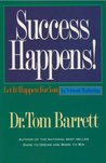Success Happens! Let It Happen For You in Network Marketing