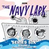 The Navy Lark Collection: Series 6, Volume 2: December 1963 - January 1964