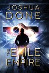 The Exile Empire by Joshua Done