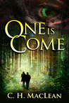 One is Come (Five in Circle, #1)