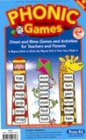 Phonic Games: Onset and Rime Games and Activities for Teachers and Parents