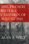 The French Riviera Campaign of August 1944
