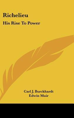 Richelieu and His Age: His Rise to Power