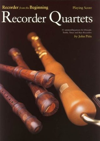 Recorder Quartets: Playing Score