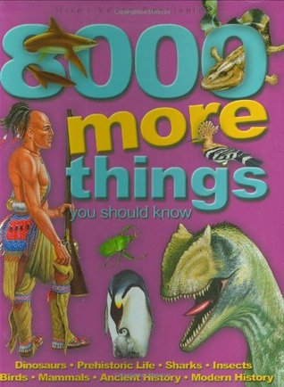 8000 More Things You Should Know