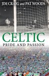Celtic: Pride and Passion