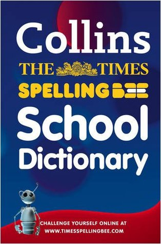 The Times Spelling Bee School Dictionary