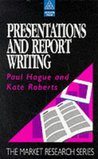 Presentations and Report Writing