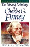 A Fresh Look at the Life and Ministry of Charles G. Finney