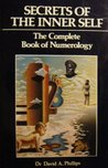 Secrets of the Inner Self: The Complete Book of Numerology