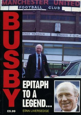 Busby: Epitaph to a Legend