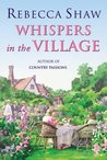 Whispers In The Village (Tales from Turnham Malpas #11)