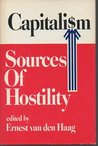 Capitalism: Sources Of Hostility