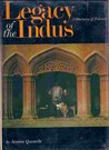 Legacy of the Indus: A Discovery of Pakistan