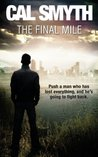 The Final Mile by Cal Smyth