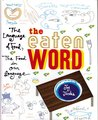 Eaten Word: The Language of Food, the Food in Our Language