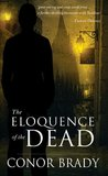 The Eloquence of the Dead (Joe Swallow, #2)