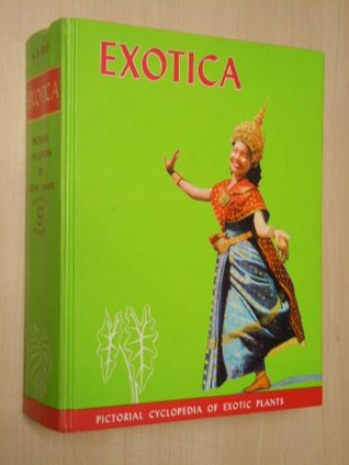 Exotica, series 3: Pictorial cyclopedia of exotic plants from tropical and near-tropic regions