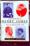 A Private Life of Henry James: Two Women & His Art