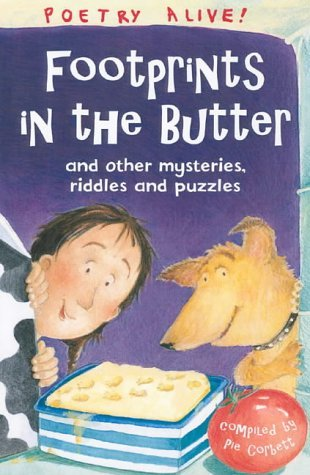 Footprints in the Butter: ..And Other Riddles, Mysteries and Puzzles (Poetry Alive)