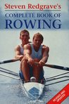 Steven Redgrave's Complete Book Of Rowing