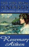The Girl from Penvarris (Cornish Sagas, #1)