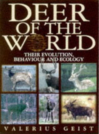 Deer of the World: Their Evolution, Behaviour, and Ecology