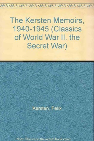 The Kersten Memoirs, 1940-1945